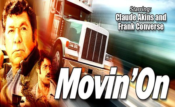 Truck Driver Entertainment Movin' On