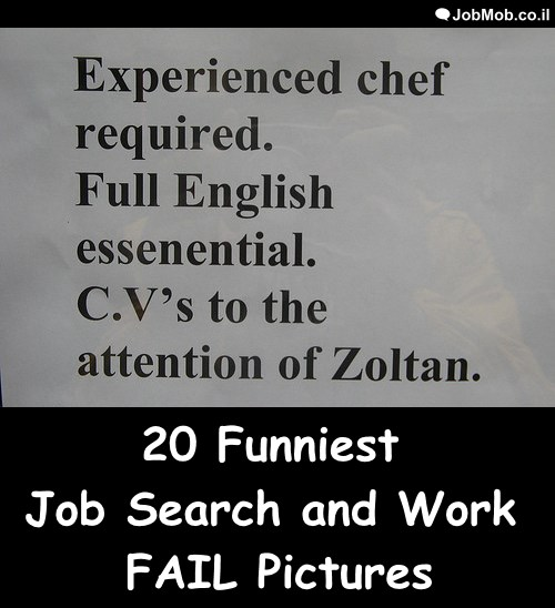 20 Funniest Job Search and Work FAIL Pictures