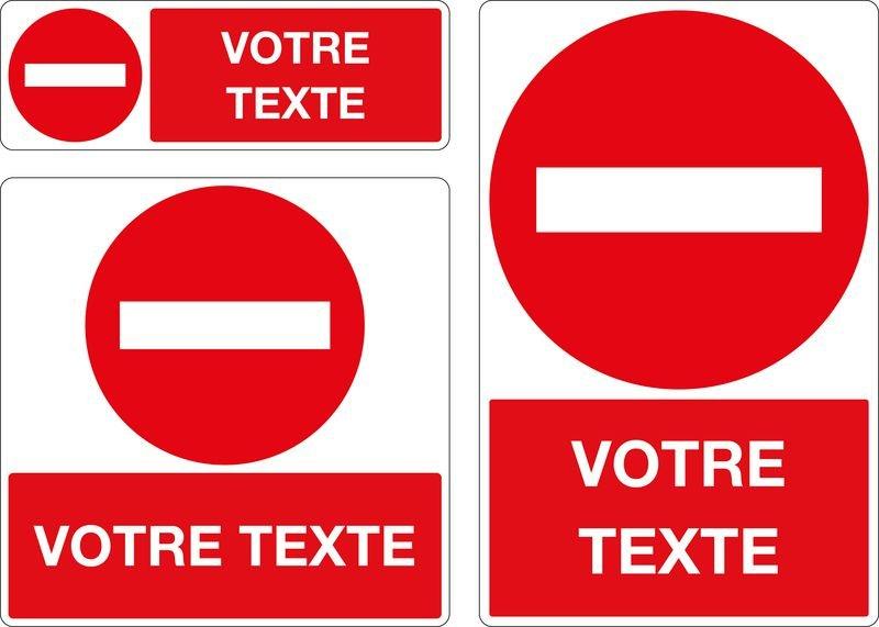 Panneau Sens Interdit Avec Texte Personnalise Signals