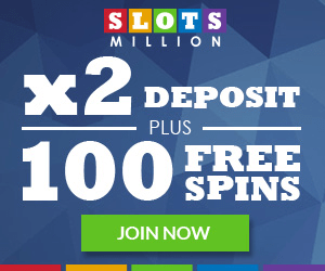 SlotsMillion 100 free spins and 100% free bonus