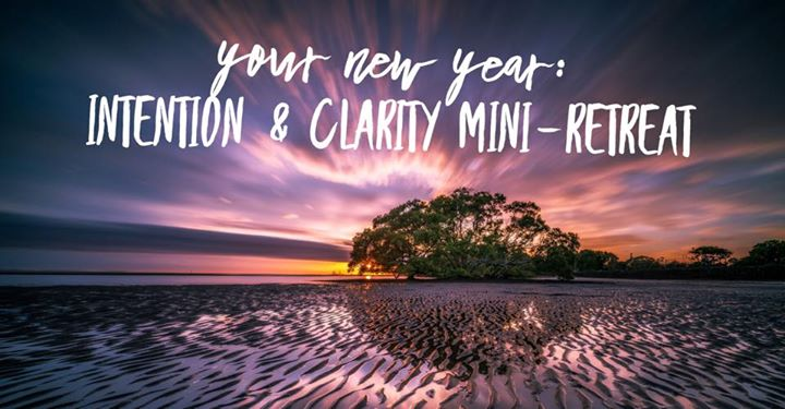 Your New Year  Intention   Clarity Mini Retreat at Renkon Yoga     Your New Year  Intention   Clarity Mini Retreat
