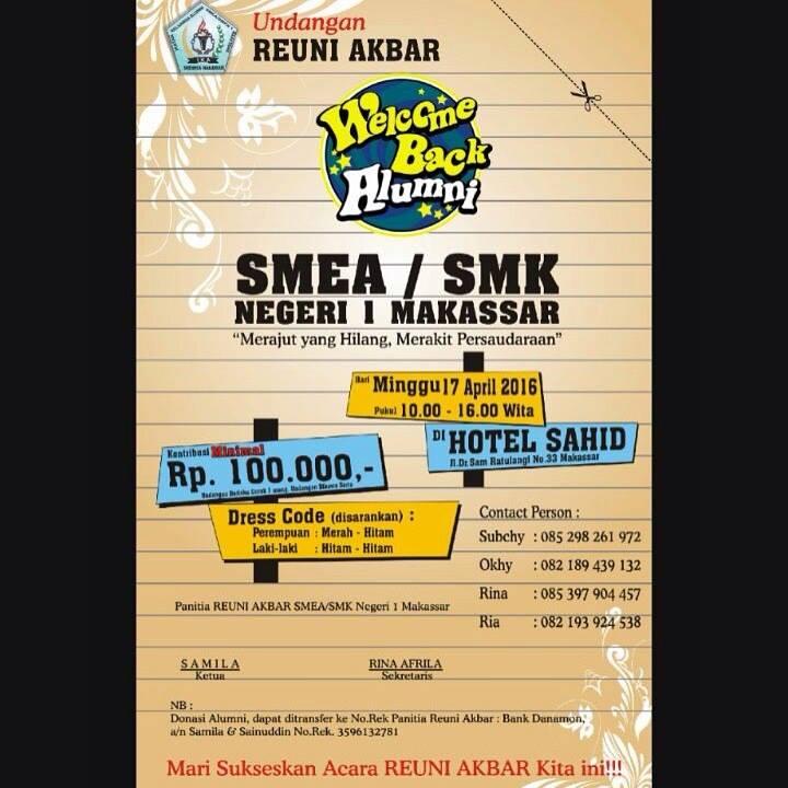 Undangan Reuni Akbar Smea Smk Negeri 1 Makassar At Sahid Jaya