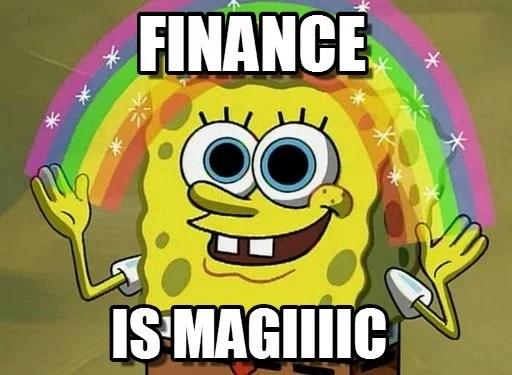 Finance is Magic