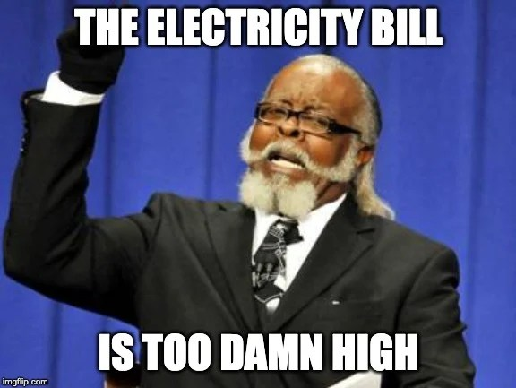 Electricity Bill Too Damn High