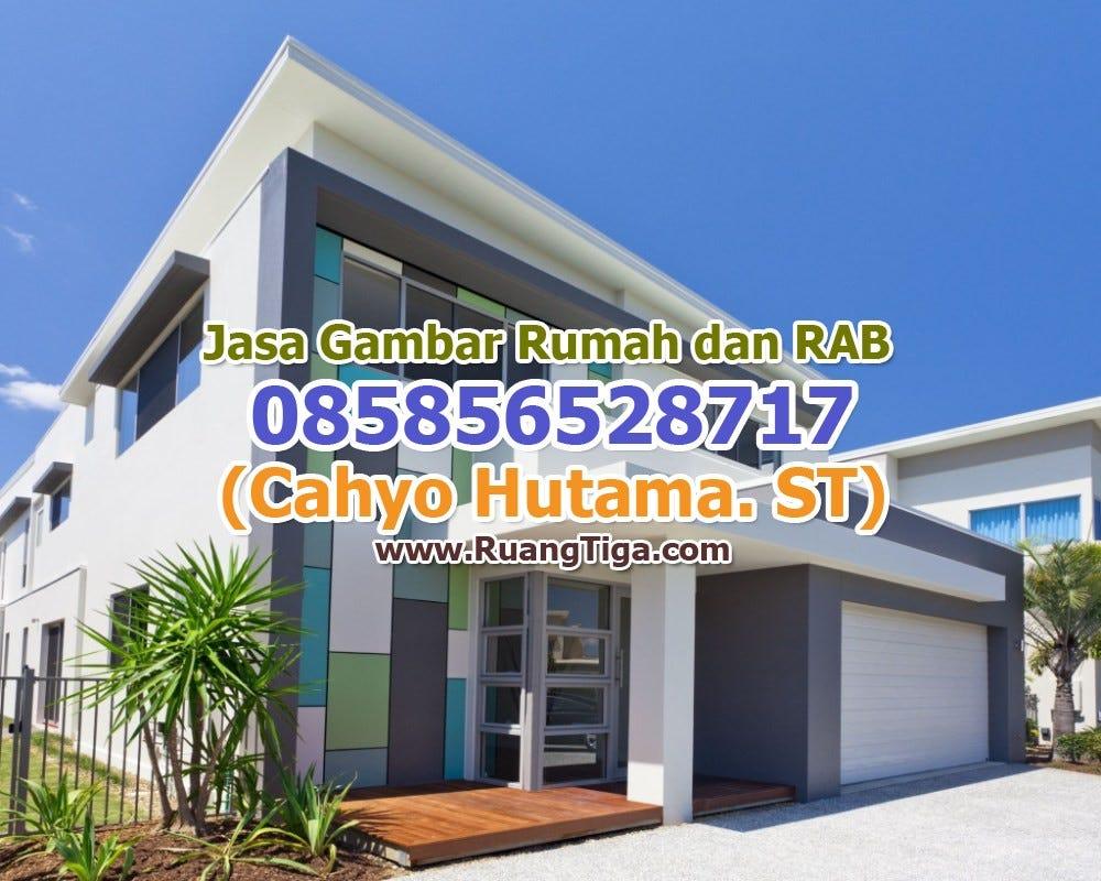 085856528717 Jasa Desain Rumah Minimalis Sederhana 2 Lantai