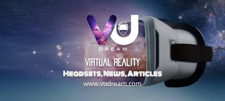 VU Dream Virtual Reality Headsets New Articles