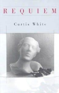 Requiem Curtis White