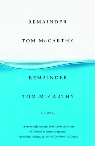 Tom McCarthy Remainder