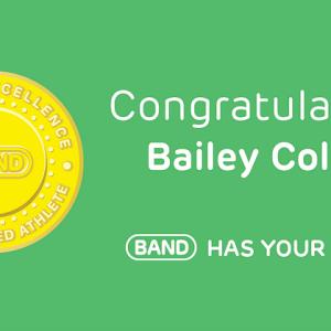Congratulations Bailey Collins, #BANDhasYourBack!