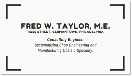 Frederick Taylor business card - father of consulting