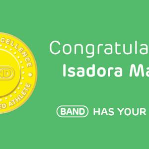 Congratulations Isadora Matos, #BANDhasYourBack!