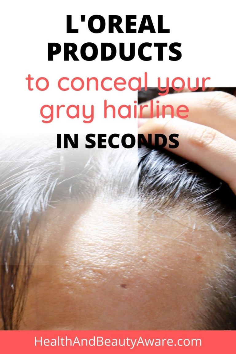 L'oreal Products to Hide Your Gray Hairline in Seconds