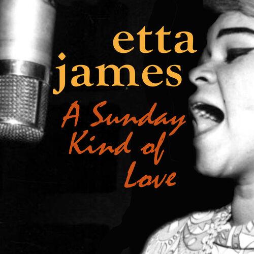 Etta James Sunday Kind Love