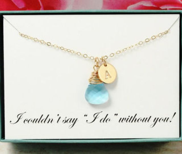 Beach Wedding Gift For Bridesmaids Necklace I Couldnt Say I Do