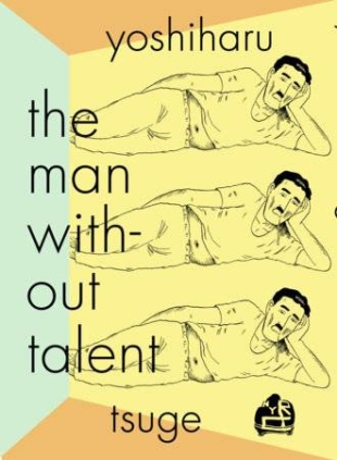Literary manga 'The Man Without Talent' speaks volumes in hermetic angst