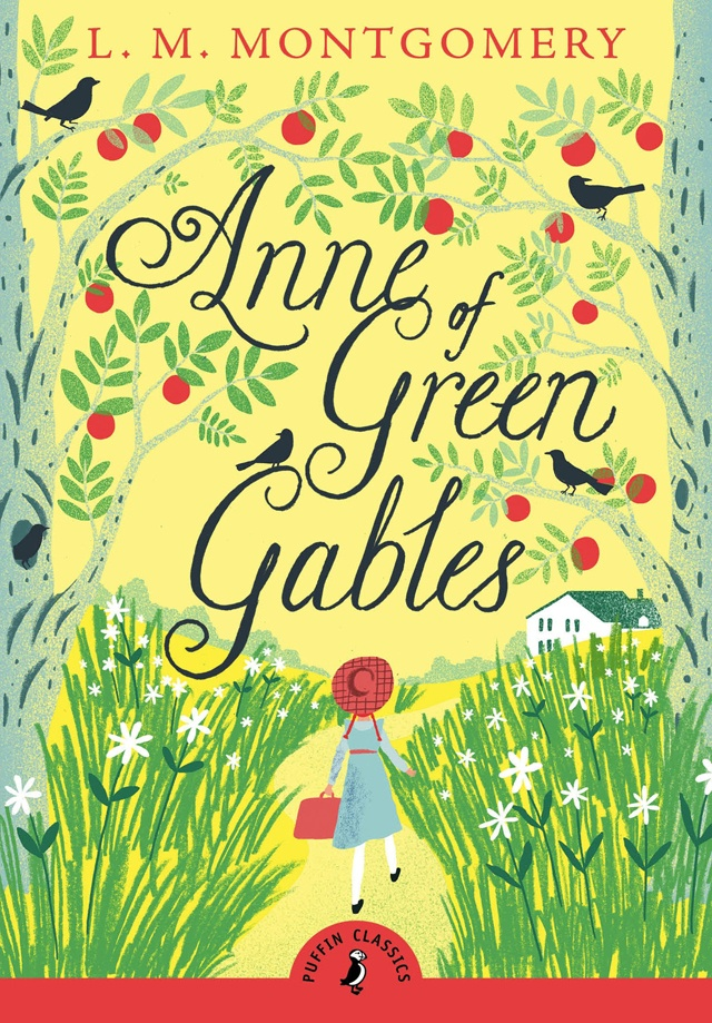 Anne of Green Gables by L.M. Montgomery (image credit Puffin Classics) VIA Amazon.com