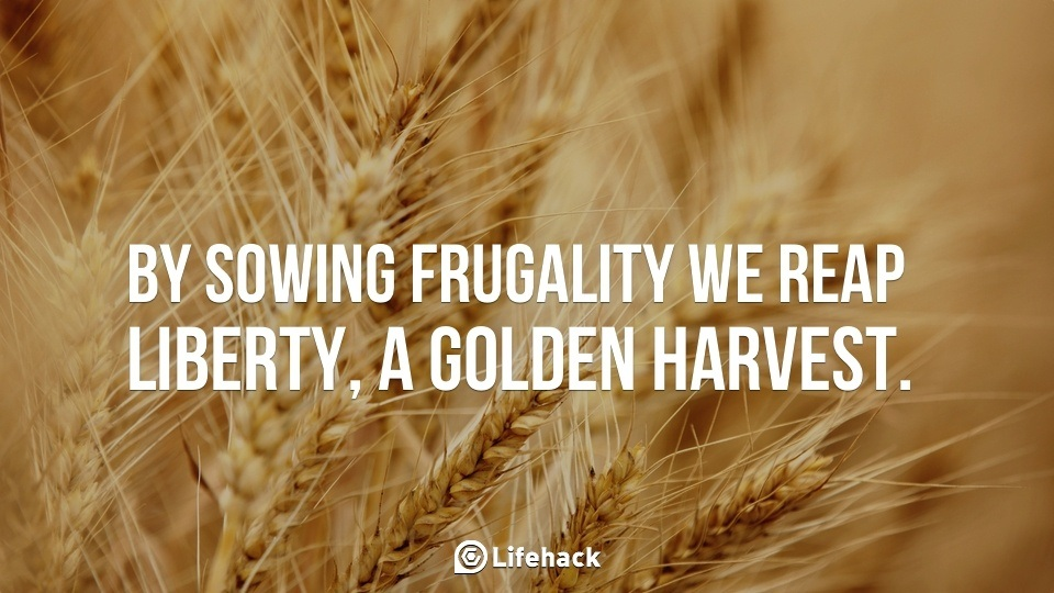 By sowing frugality we reap liberty, a golden harvest.