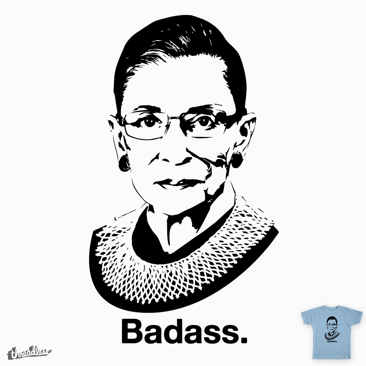 Score Rbg Is A Badass By Daisybadass On Threadless
