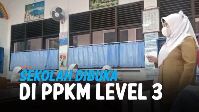 Lihat, Suasana Sekolah Tatap Muka di PPKM Level 3 - Liputan6.com   Vidio