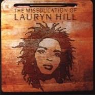 The Miseducation of Lauryn Hill