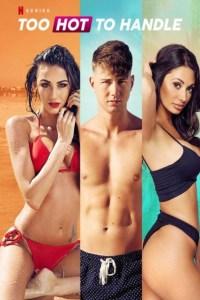 [18+] Too Hot to Handle (Season 1 – 2) Dual Audio {Hindi-English} NetFlix WEB Series 480p | 720p