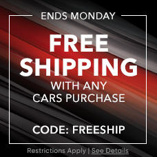 Ends Sunday - Free Shipping with Any Cars Purchase - CODE: FREESHIP - Restrictions Apply. See Details