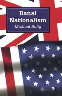 MICHAEL BILLIG - NAZIONALISMO BANALE