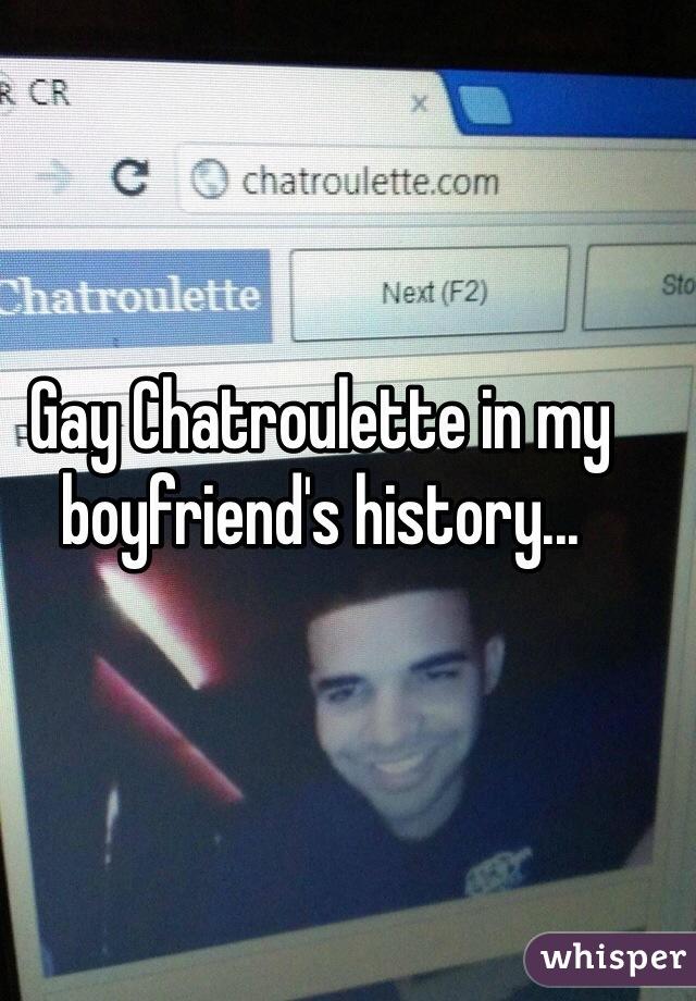 Gay Chatroulette In My Boyfriends History
