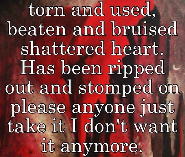 Free Broken And Abused Torn And Used Beaten And Bruised Shattered Heart Has