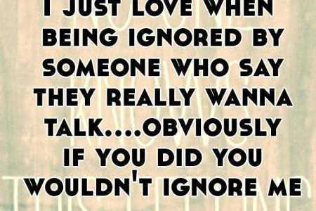 Ignoring Someone Who Love You Quotes idea gallery