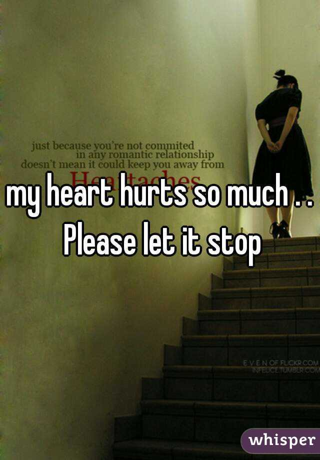 Heart My Pain So Much