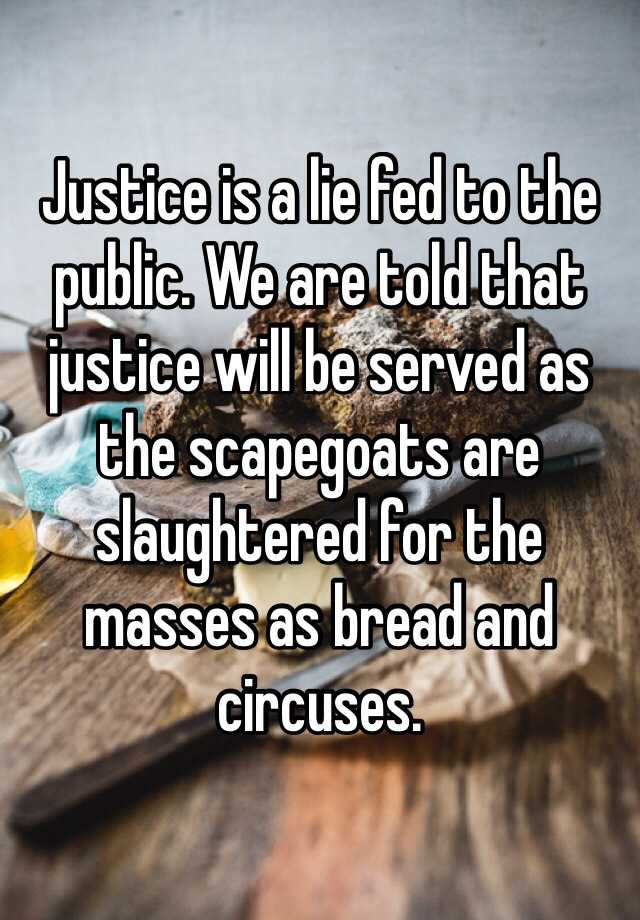 Image result for justice is a lie