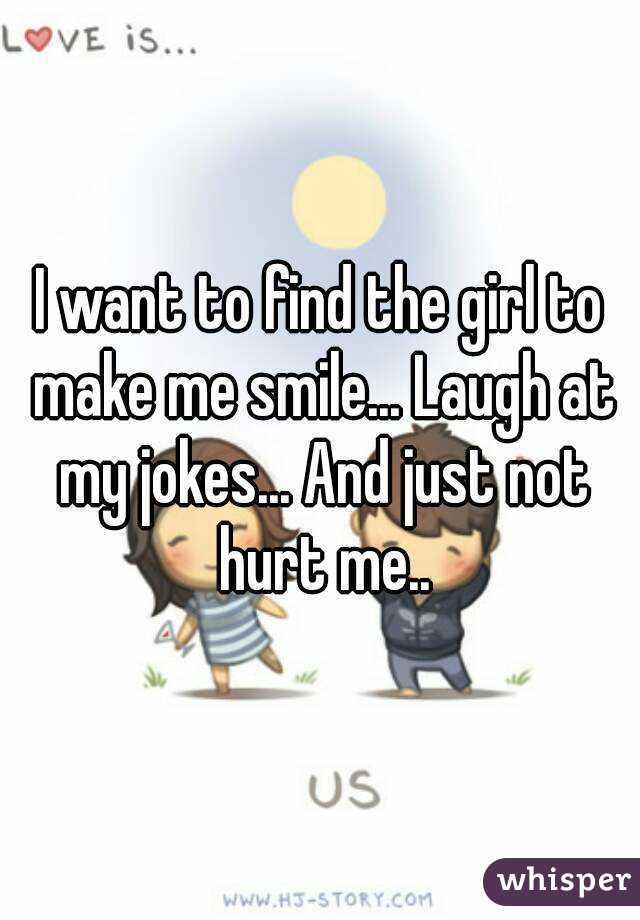 Jokes Make Her Laugh