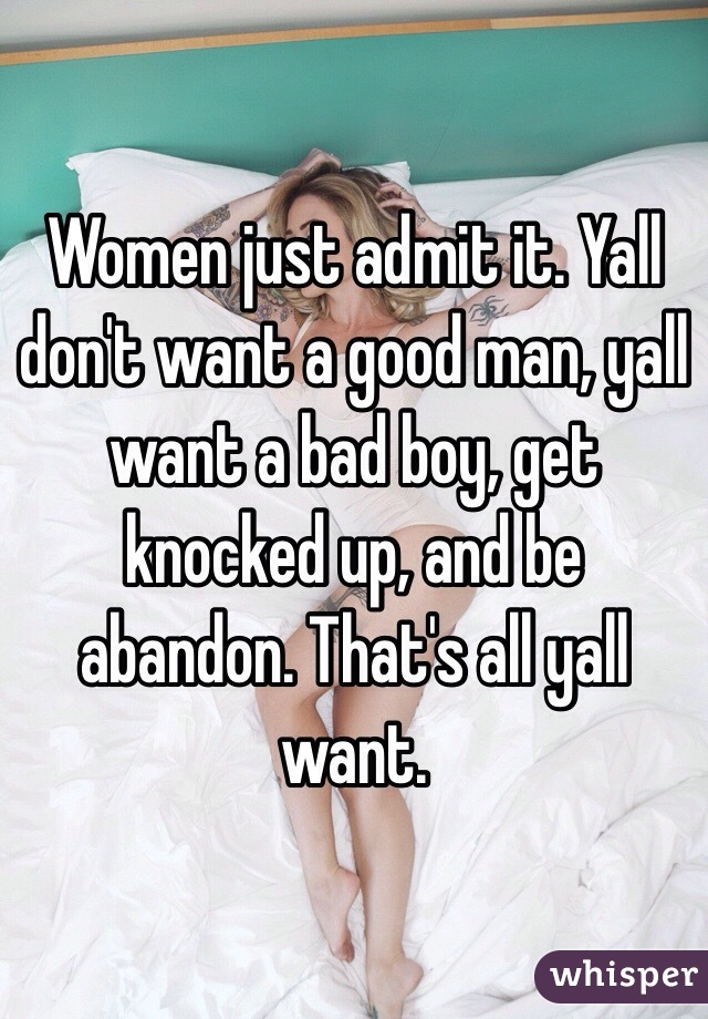 I Be Woman Ll Dont I I It Im Want Know What Get If Mad I Dont