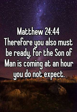 Image result for picture matthew 24:44
