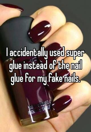 I Accidentally Super Glue Instead Of The Nail For My Fake Nails