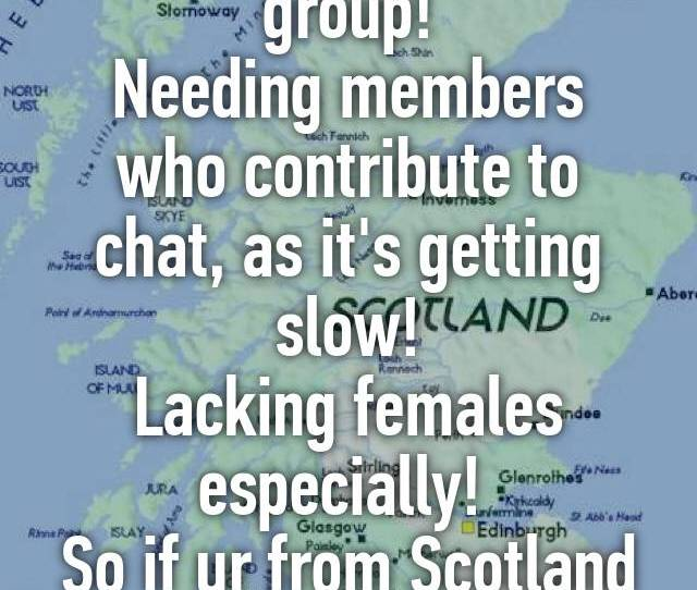 Scottish Bbw Kik Group Needing Members Who Contribute To Chat As Its Getting Slow