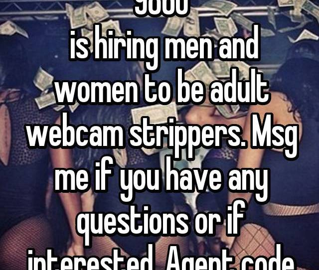 Internetmodeling Com 19860 Is Hiring Men And Women To Be Adult Webcam Strippers