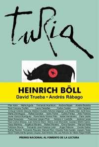 El escritor alemán Heinrich Böll protagoniza el nuevo número de la revista 'Turia'
