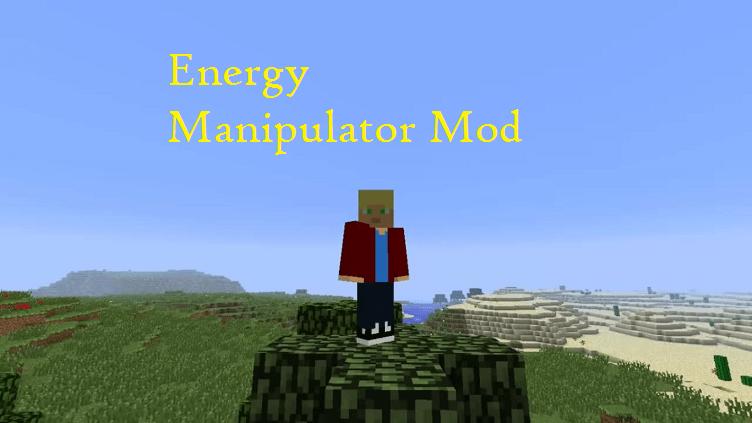 Energy Manipulator Mod