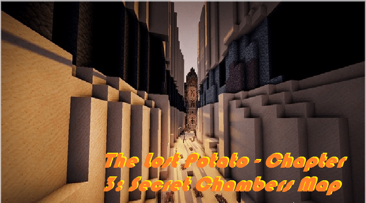 Download The Lost Potato - Chapter 3: Secret Chambers Map
