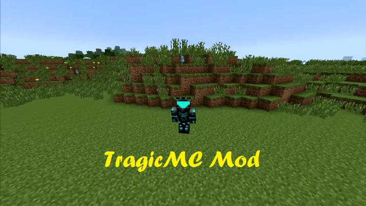 TragicMC Mod