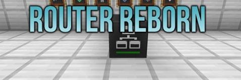 Router Reborn Mod 1.10.2 1.9.4 1.8.9 1.7.2