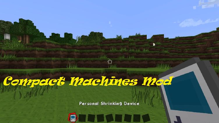 Compact Machines Mod 1.15.2|1.12.2
