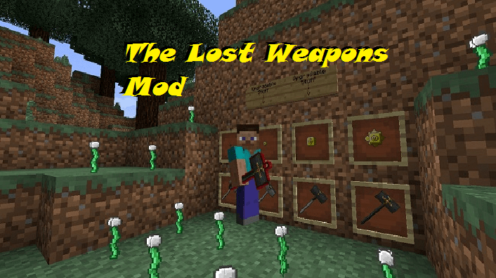 The Lost Weapons Mod