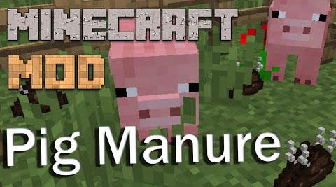 Pig Manure Mod 1.11.2 1.10.2 - Farming pigs