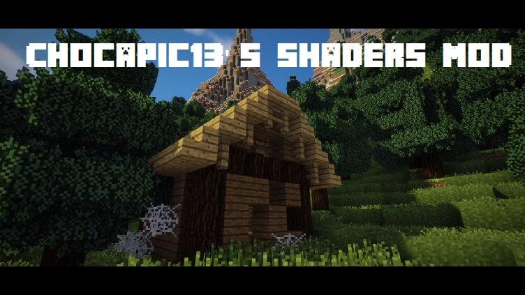 Chocapic13 Shaders Mod 1.15.2|1.12.2