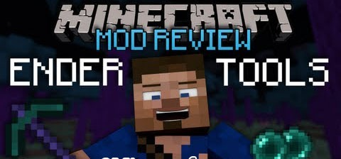 Ender Tools and More Mod