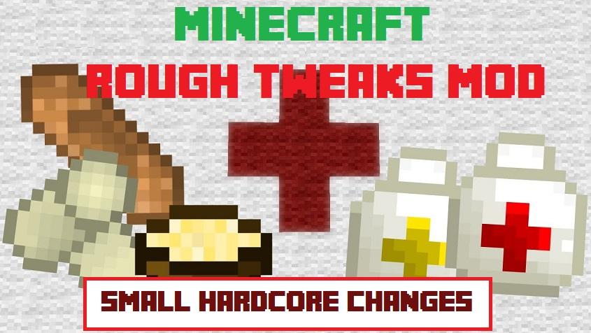 Rough Tweaks Mod 1.15.2 1.12.2