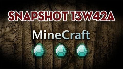Minecraft 1.7: Snapshot 13w42a